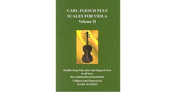 Flesch and Mark Knight. Carl Flesch Plus Scales for Violin Volume I; Carl F