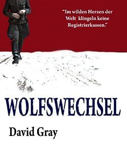 Wolfswechsel von [Gray, David]
