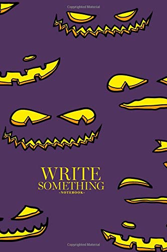 Notebook - Write something: Halloween pumpkin faces notebook, Daily Journal, Composition Book Journal, College Ruled Paper, 6 x 9 inches (100sheets) (Wallpaper Orange Halloween)