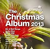 New Zealand Starship Foundation: The Christmas Album 2013 by Bic & Boh Runga, Anika Moa & Julia Deans, Tiki Taane, Jamie McDell + More! Various Artists New Zealand Artists featuring: Sol3 Mio