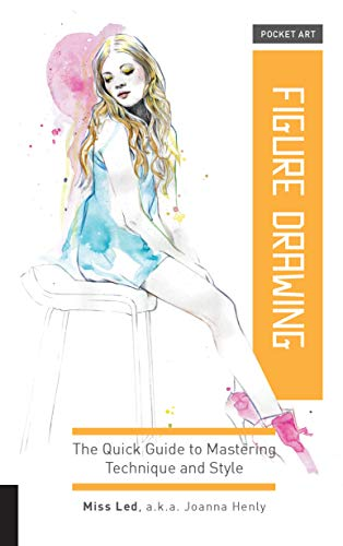 Pocket Art: Figure Drawing: The quick guide to mastering technique and style por Joanna Henly