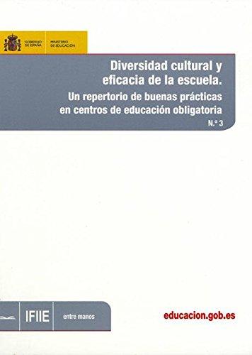 Diversidad cultural y eficacia de la escuela. Un repertorio de buenas prácticas en centros de educación obligatoria