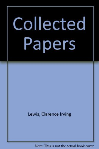 Collected Papers por Clarence Irving Lewis