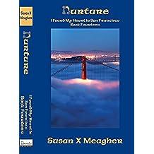 Nurture (I Found My Heart in San Francisco Book 14) (English Edition)