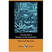 [(Travels with a Donkey in the Cevennes (Dodo Press))] [Author: Robert Louis Stevenson] published on (November, 2007)