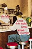 Telecharger Livres Romans Volume 1 La Route de Los Angeles Bandini Demande a la poussiere (PDF,EPUB,MOBI) gratuits en Francaise