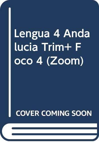 LENGUA 4 ANDALUCIA TRIM+ FOCO 4 ZOOM