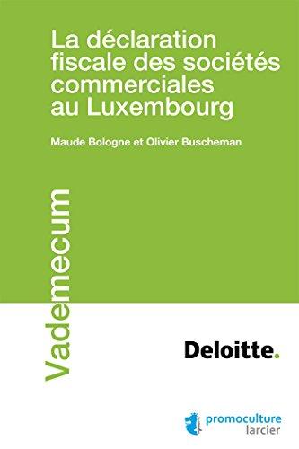 La déclaration fiscale des sociétés au Luxembourg