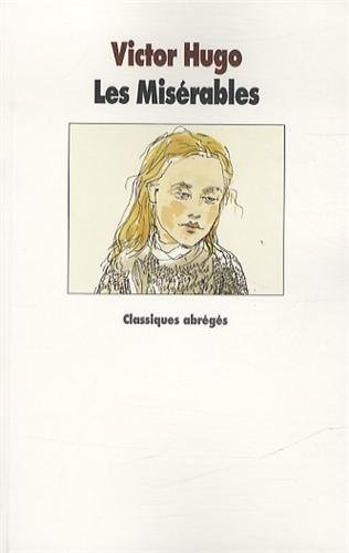 Les miserables: Written by Victor Hugo, 2013 Edition, Publisher: L'Ecole des Loisirs [Paperback]