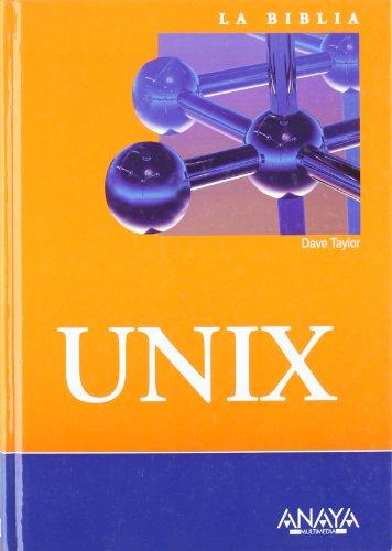 Unix (La Biblia De) por Dave Taylor