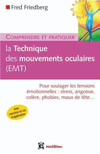 Comprendre la Technique des mouvements oculaires (EMT)