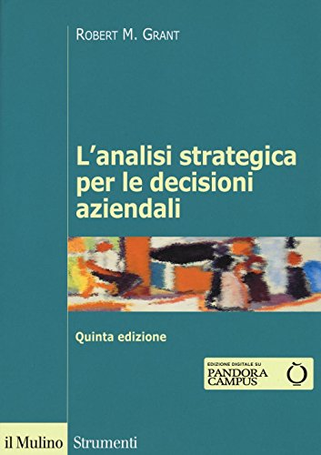 L'analisi strategica per le decisioni aziendali