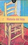 Historia del Arte 2º Bachillerato (Enseñanza bachillerato) - 9788446017516