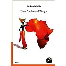 Dans l'ombre de l'Afrique (Roman)