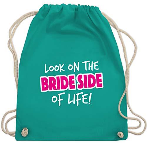 bschied - Look on the bride side of life! - Unisize - Türkis - WM110 - Turnbeutel & Gym Bag ()