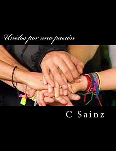 Unidos por una pasión por C Sainz