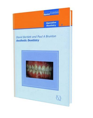 Aesthetic Dentistry (Quintessentials of Dental Practice 19; Operative Dentistry;)