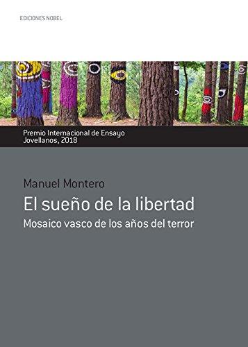 EL SUEÑO DE LA LIBERTAD por MANUEL MONTERO