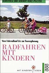 Radfahren mit Kindern. Mit Kindern leben