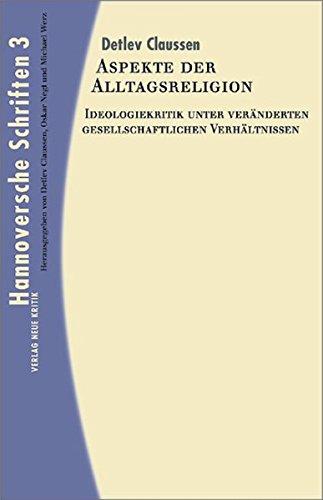 Aspekte der Alltagsreligion (Hannoversche Schriften 3)