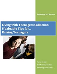 Tips for Parents Raising Teenagers (Living with Teenagers Collection Book 2) (English Edition)