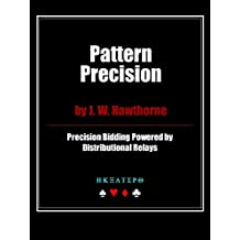 Pattern Precision: Precision Bidding Powered by Distributional Relays (English Edition)