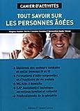 Tout savoir sur les personnes âgées : Cahier d'activités