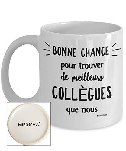 Tasse collegue de travail, collègue laissant cadeau, nouveau job présente, tasse à café, tasse à thé, Bonne chance pour trouver de meilleurs collègues que nous by MIPOMALL