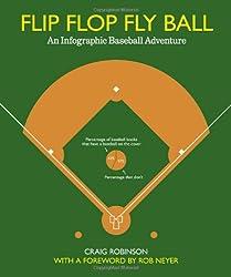 Flip Flop Fly Ball: An Infographic Baseball Adventure