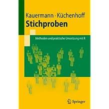 Stichproben: Methoden und praktische Umsetzung mit R (Springer-Lehrbuch)