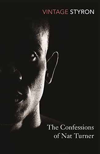The Confessions of Nat Turner (Vintage Classics)