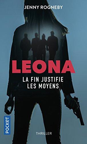 Leona : la fin justifie les moyens (2)