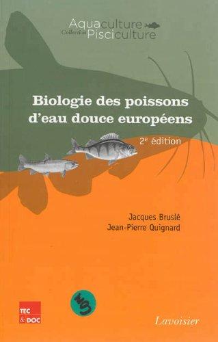 Biologie des poissons d'eau douce européens par Jacques Bruslé