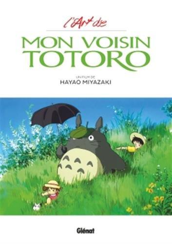 L'Art de Mon voisin Totoro - Studio Ghibli par Hayao Miyazaki