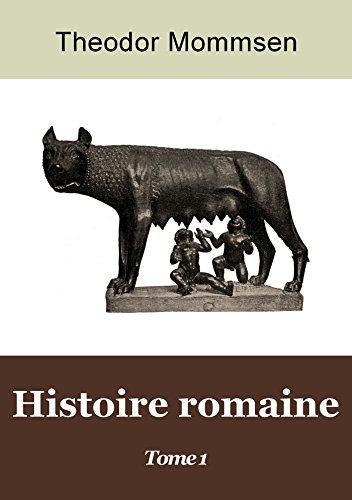 Histoire romaine - Tome 1 (T. Mommsen)