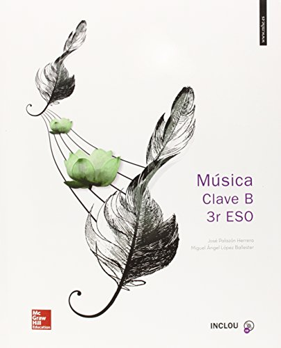 Música Clave B. ESO 3 - Edició 2015 - 9788448607920 por Miguel Ángel López Ballester