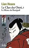 Le Clan des Otori, tome 1 - Le Silence du Rossignol
