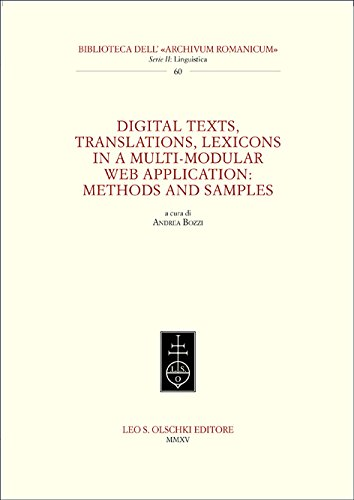 Digital texts, translations, lexicons in a multi-modular web application: methods and samples (Biblioteca dell'Archivum romanicum)