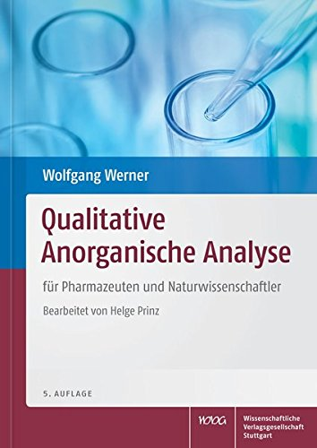 Qualitative Anorganische Analyse: für Pharmazeuten und Naturwissenschaftler
