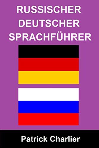 RUSSISCHER DEUTSCHER Sprachführer (English Edition)