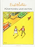 Pünktchen und Anton von Erich Kästner