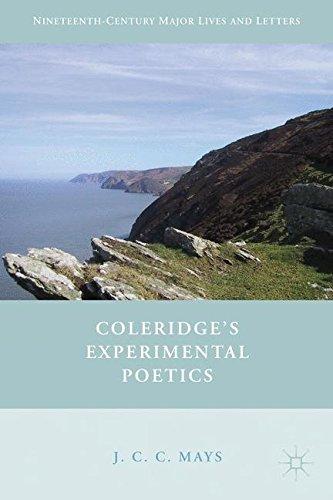 Coleridge's Experimental Poetics (Nineteenth-Century Major Lives and Letters)