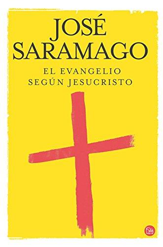 El Evangelio Segun Jesucristo = The Gospel According to Jesus Christ por Jose Saramago