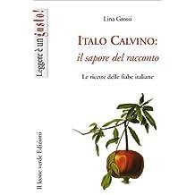 Italo Calvino: il sapore del racconto