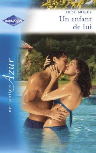 Un enfant de lui (Harlequin Azur) (French Edition)
