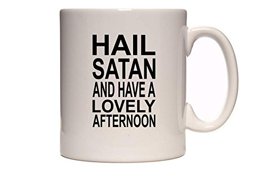 Hail-Satan-And-Have-A-Lovely-Afternoon-Great-Comedy-Gift-Idea-Tea-Coffee-Mug-Cup
