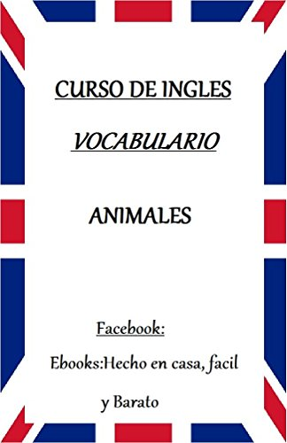 VOCABULARIO DE INGLES: ANIMALES por G. G.