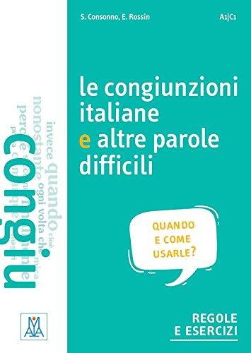 Grammatiche ALMA: Le congiunzioni italiane e altre parole difficili por Silvia Consonno