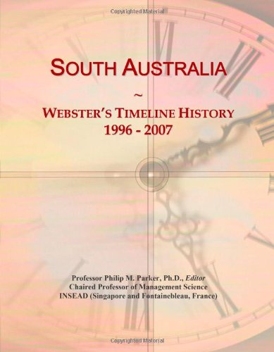 South Australia: Webster's Timeline History, 1996 - 2007