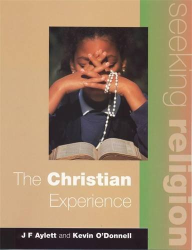 Seeking Religion: The Christian Experience 2nd Ed